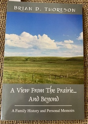 A View From The Prairie And Beyond by Brian D. Thoreson from Clark Flower and Gift Shop in Clark, SD