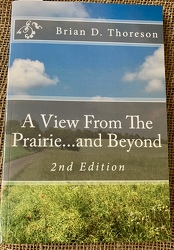 A View From The Prairie and Beyond 2nd Edition by Thoreson from Clark Flower and Gift Shop in Clark, SD