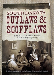 South Dakota Outlaws & Scofflaws from Clark Flower and Gift Shop in Clark, SD