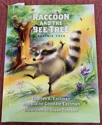 The Raccoon And The Bee Tree by Charles & Elaine Eastman from Clark Flower and Gift Shop in Clark, SD