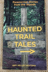 Haunted Trail Tales by Amy Kelley Hoitsma from Clark Flower and Gift Shop in Clark, SD