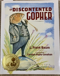 The Discontented Gopher by L. Frank Baum from Clark Flower and Gift Shop in Clark, SD