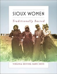 Sioux Women by Virginia Driving Hawk Sneve from Clark Flower and Gift Shop in Clark, SD