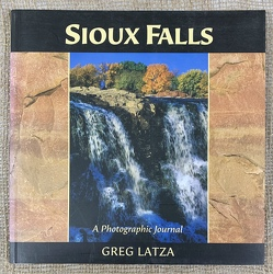 Sioux Falls, A Photographic Journal by Greg Latza from Clark Flower and Gift Shop in Clark, SD