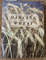 Dancing Wheat by Tracy Nickels from Clark Flower and Gift Shop in Clark, SD