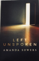 Left Unspoken by Amanda Sowers from Clark Flower and Gift Shop in Clark, SD